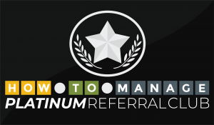 How To Manage Platinum Referral Club logo